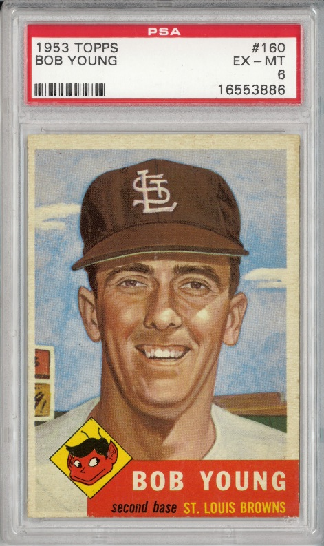 1953 Topps #160 Bob Young St. Louis Browns PSA 6