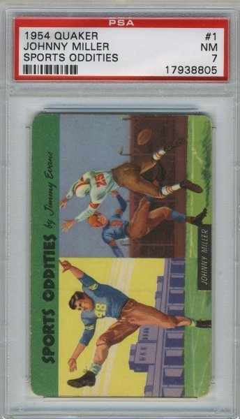 1954 Quaker Sports Oddities Football #1 Johnny Miller PSA 7