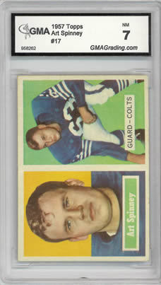1957 Topps #17 Art Spinney Baltimore Colts GMA 7