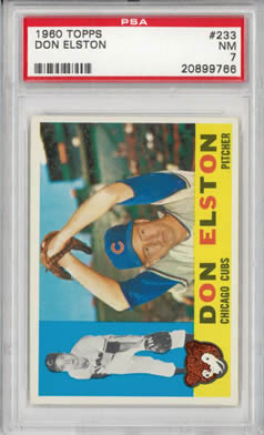 1960 TOPPS #233 DON ELSTON  Chicago Cubs PSA 7