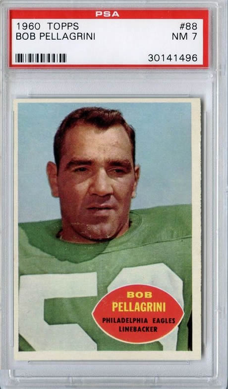 1960 Topps #88 Bob Pellagrini Philadelphia Eagles PSA 7