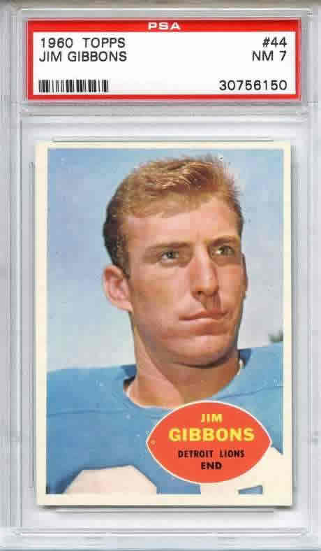 1960 Topps #44 Jim Gibbons Iowa PSA 7