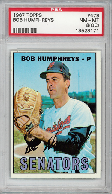 1967 Topps #478 Bob Humphreys Washington Senators PSA 8oc
