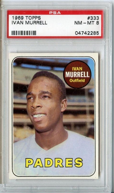 1969 Topps #333 Ivan Murrell San Diego Padres PSA 8