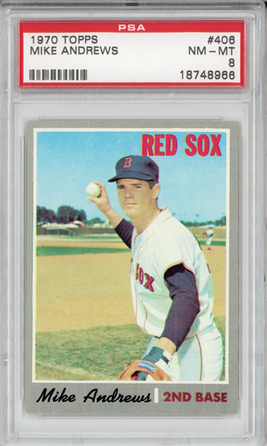 1970 Topps #406 Mike Andrews Boston Red Sox PSA 8