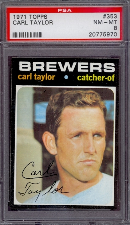 1971 Topps #353 Carl Taylor Milwaukee Brewers PSA 8