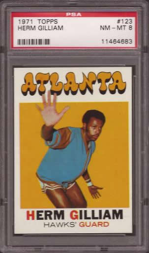 1971 Topps #123 Herm Gilliam Atlanta Hawks PSA 8