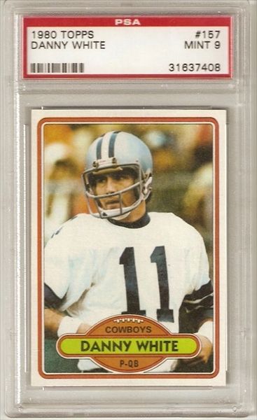 1980 Topps #157 Danny White Dallas Cowboys PSA 9