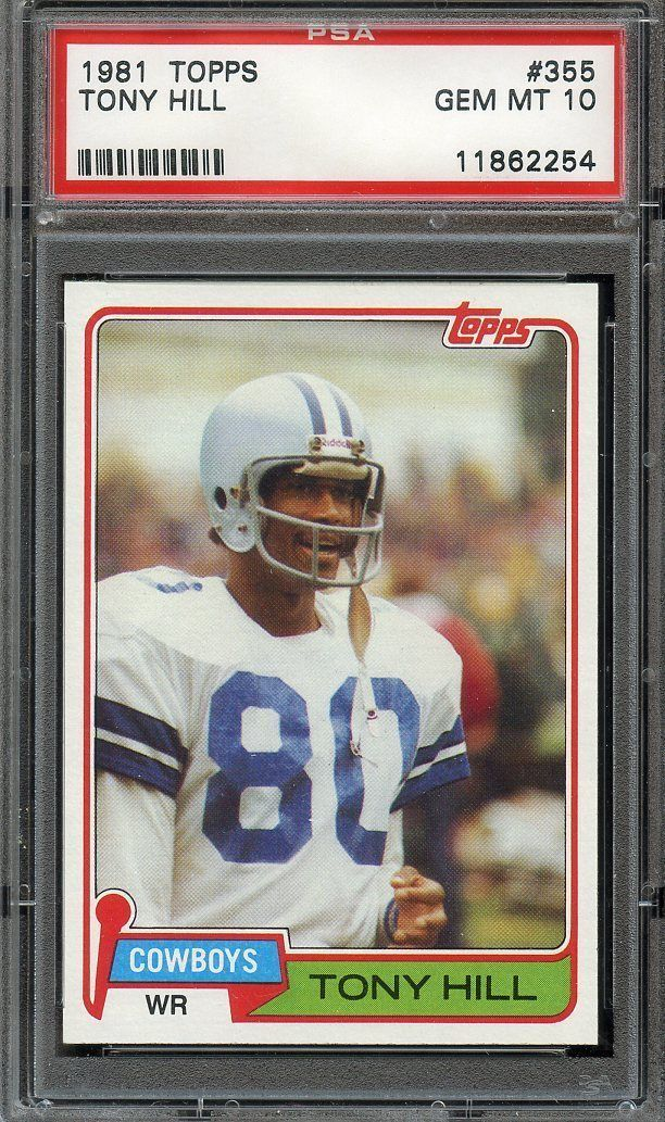 1981 TOPPS #355 TONY HILL PSA 10 COWBOYS