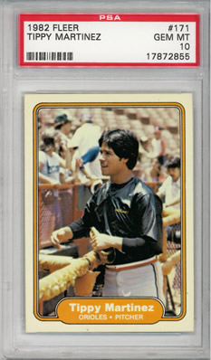 1982 Fleer #171 Tippy Martinez Baltimore Orioles PSA 10