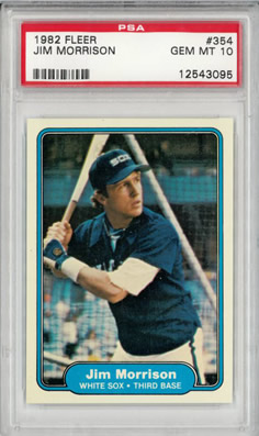 1982 Fleer #354 Jim Morrison Chicago White Sox Pop 3 PSA 10
