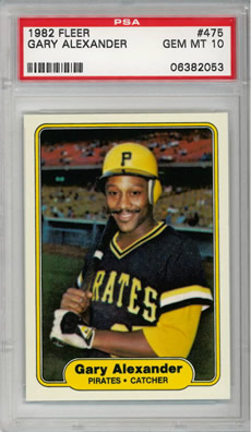 1982 Fleer #475 Gary Alexander Pittsburgh Pirates PSA 10