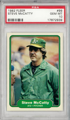 1982 Fleer #99 Steve McCatty Oakland A's Athletics PSA 10