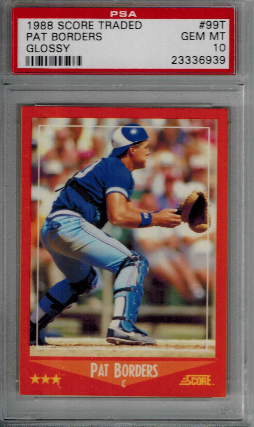 1988 Score Traded Glossy #99T Pat Borders RC Blue Jays PSA 10