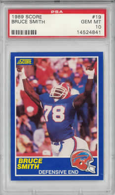 1989 Score #19 Bruce Smith Buffalo Bills PSA 10